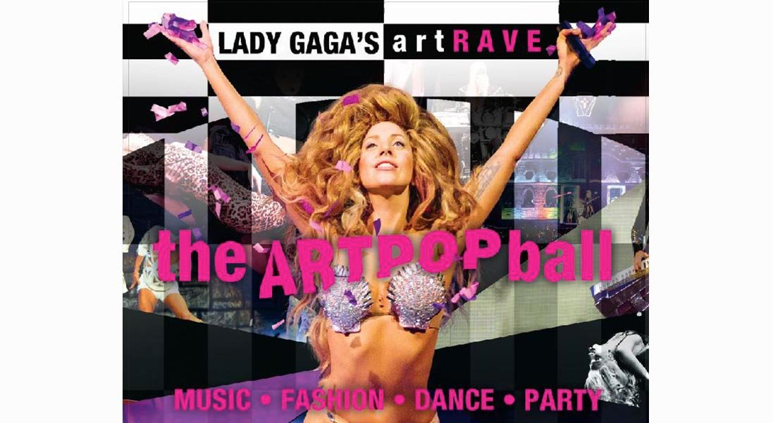 LADY GAGA'S art RAVE: the ARTPOP ball